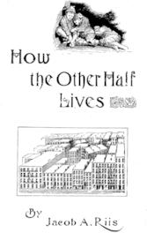 who wrote how the other half lives